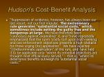 hudson s cost benefit analysis