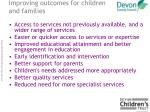 improving outcomes for children and families