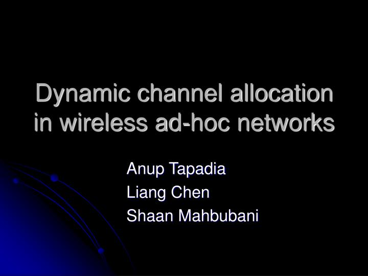 dynamic channel allocation in wireless ad hoc networks