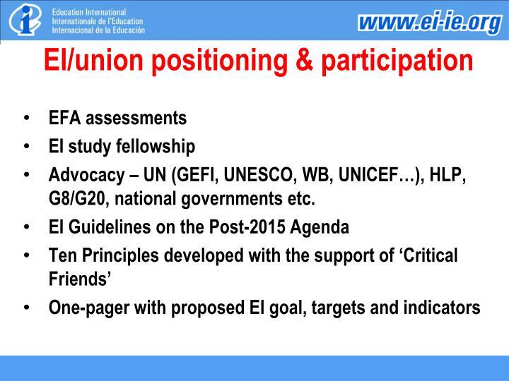 EI/union positioning & participation