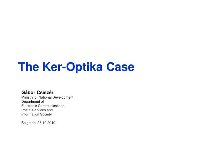 the ker optika case n.