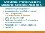 iom clinical practice guideline standards congruent areas for kp