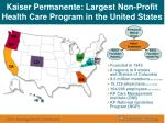 kaiser permanente largest non profit health care program in the united states