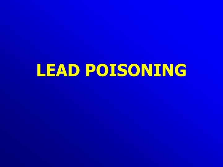lead poisoning n.