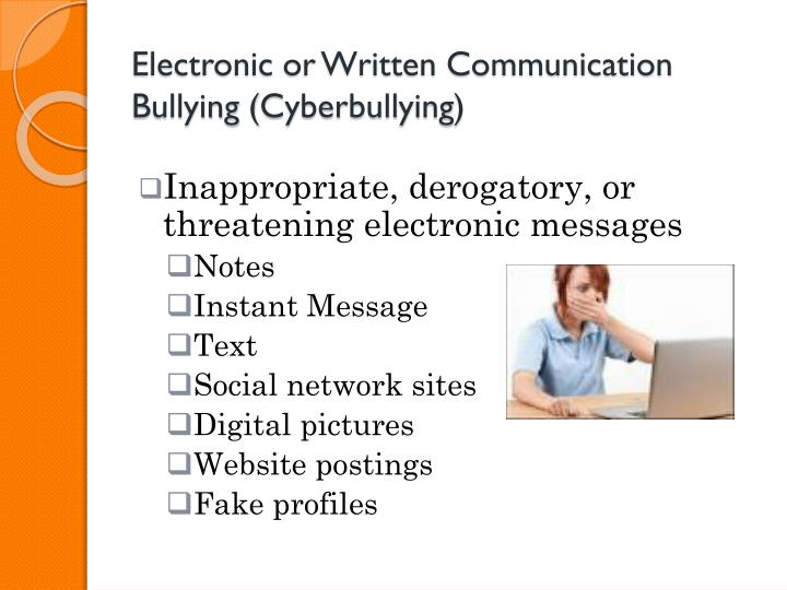 Electronic or Written Communication Bullying (