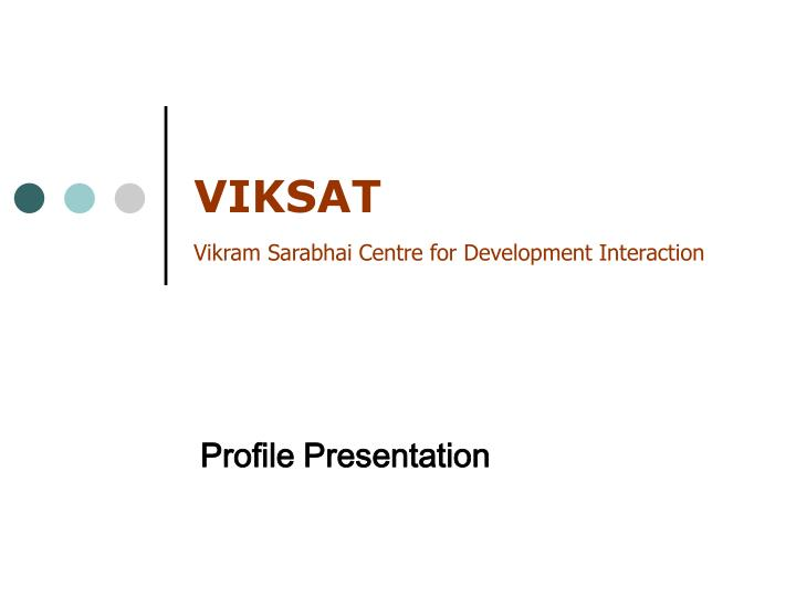 viksat vikram sarabhai centre for development interaction n.