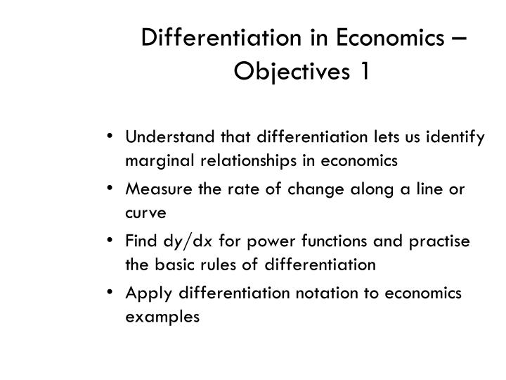 differentiation in economics objectives 1 n.