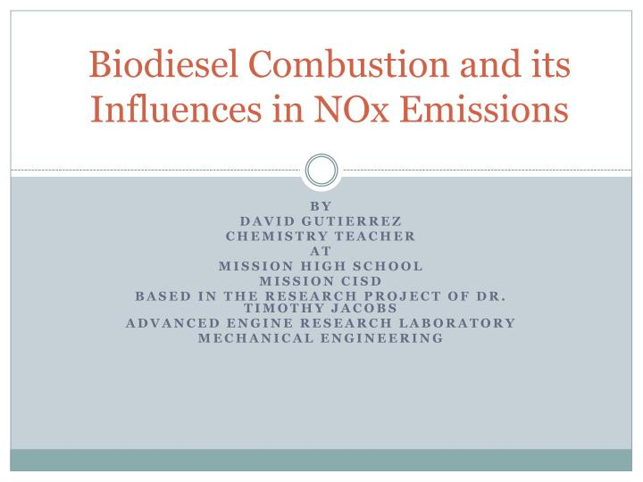 biodiesel combustion and its influences in nox emissions n.