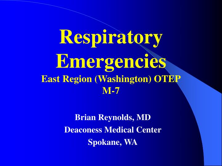 respiratory emergencies east region washington otep m 7 n.