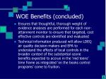 woe benefits concluded