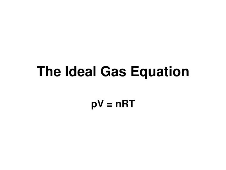 the ideal gas equation n.