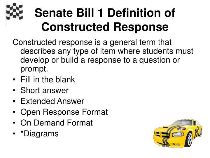 Senate bill 1 definition of constructed response