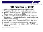 nrt priorities for 2003