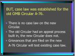 but case law was established for the old omb circular a 76