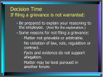 decision time if filing a grievance is not warranted