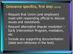 grievance specifics first step cont d