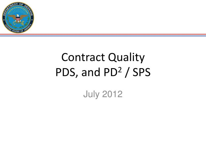 contract quality pds and pd 2 sps n.