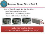sesame street test part 2