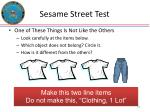 sesame street test