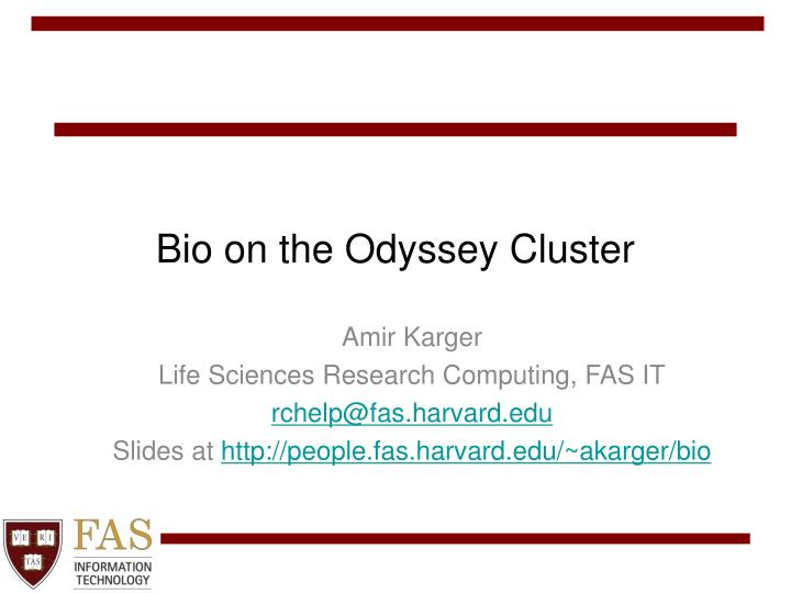 bio on the odyssey cluster n.
