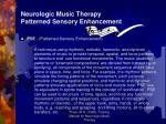 neurologic music therapy patterned sensory enhancement