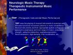 neurologic music therapy therapeutic instrumental music performance