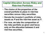 capital allocation across risky and risk free portfolios