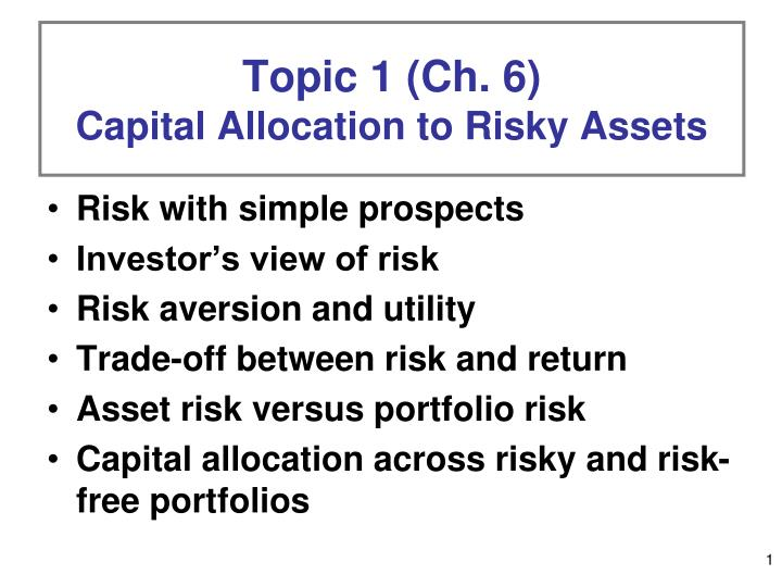 topic 1 ch 6 capital allocation to risky assets n.
