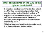 what about points on the cal to the right of portfolio p