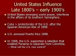 united states influence late 1800 s early 1900 s