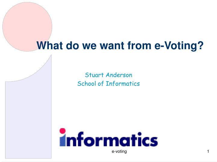 what do we want from e voting n.