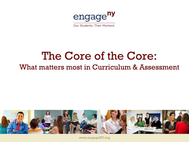 the core of the core what matters most in curriculum assessment n.