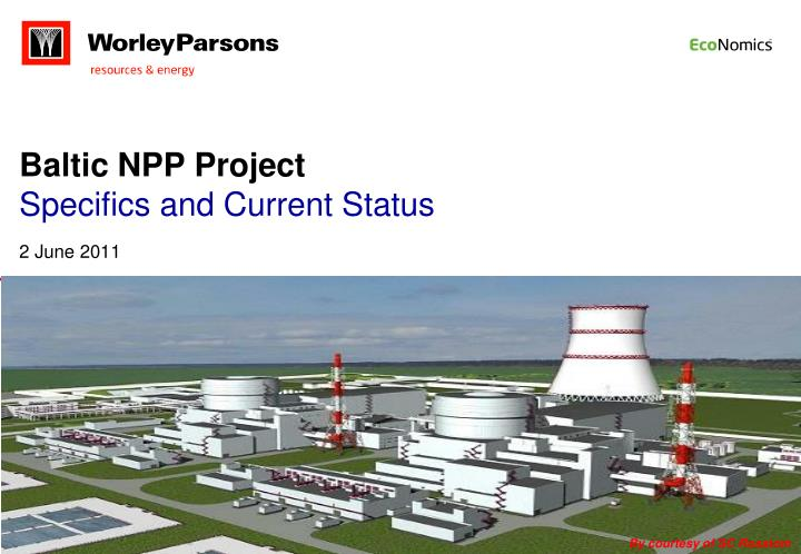 baltic npp project specifics and current status n.