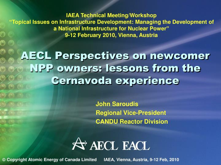 aecl perspectives on newcomer npp owners lessons from the cernavoda experience n.