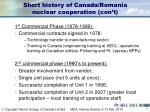 short history of canada romania nuclear cooperation con t