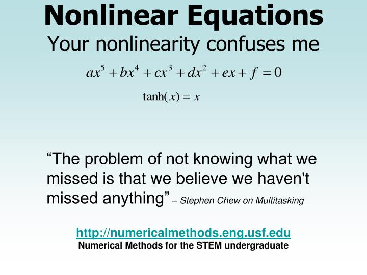 nonlinear equations your nonlinearity confuses me n.