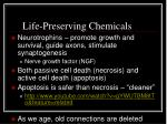 life preserving chemicals
