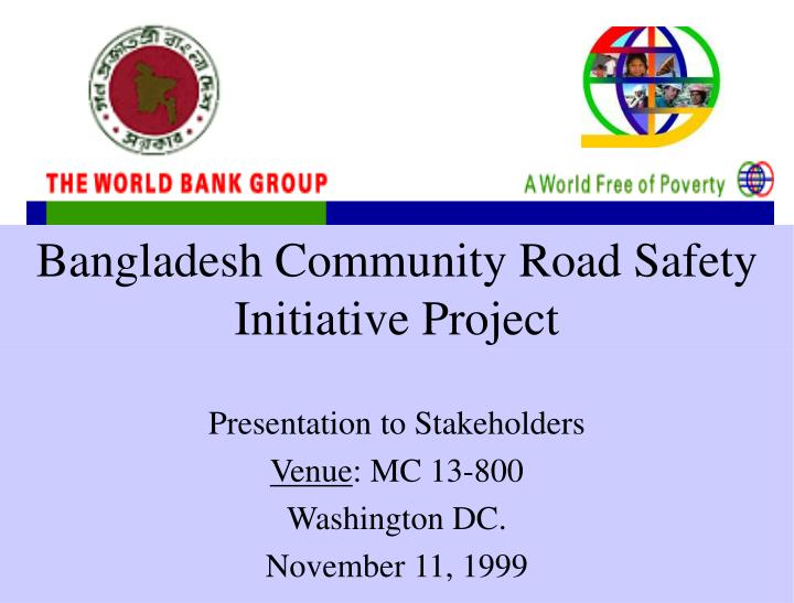 bangladesh community road safety initiative project n.