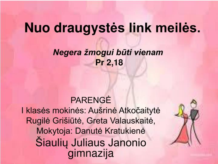 nuo draugyst s link meil s n.