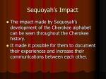 sequoyah s impact