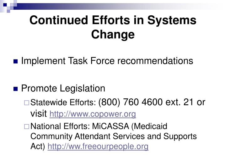 Continued Efforts in Systems Change