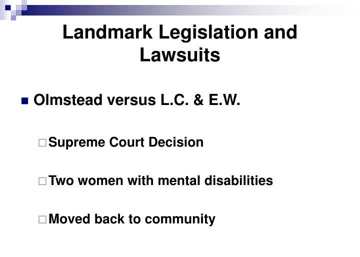 Landmark Legislation and Lawsuits