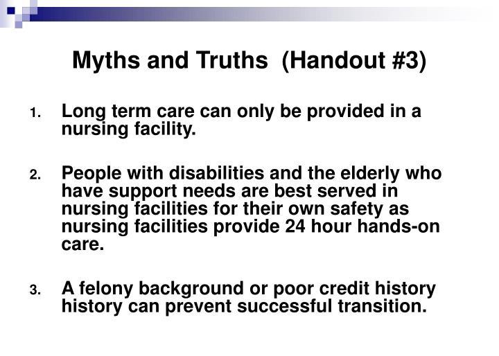 Myths and Truths  (Handout #3)