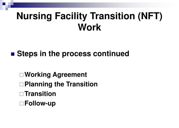 Nursing Facility Transition (NFT) Work