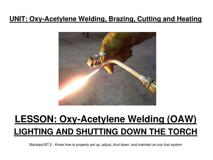 unit oxy acetylene welding brazing cutting and heating n.