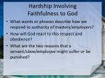 hardship involving faithfulness to god