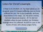 listen for christ s example