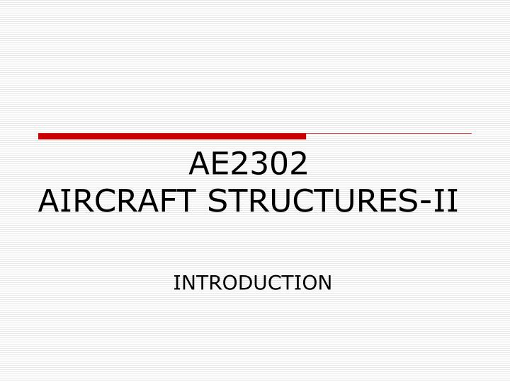 ae2302 aircraft structures ii n.