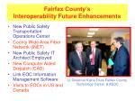 fairfax county s interoperability future enhancements