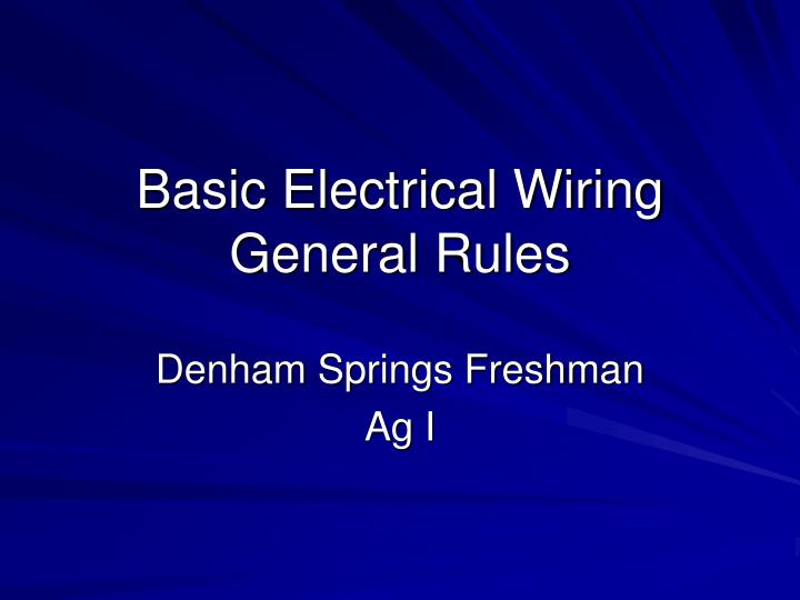 Tremendous Ppt Basic Electrical Wiring General Rules Powerpoint Presentation Wiring Cloud Hisonuggs Outletorg